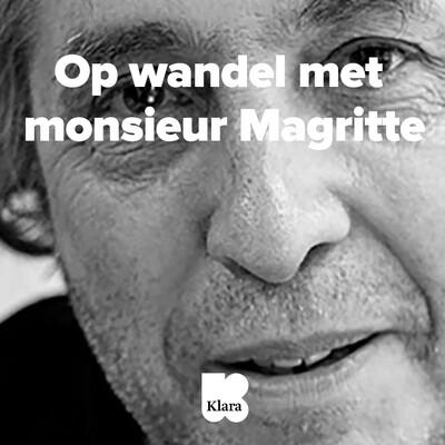 Op wandel met monsieur Magritte