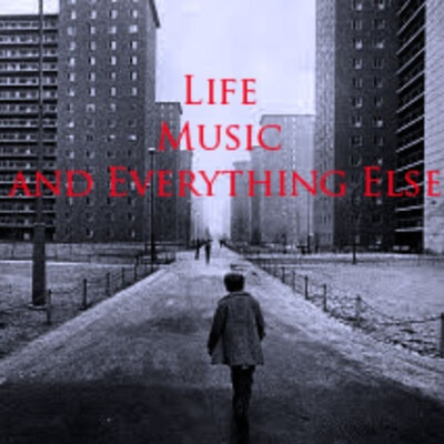 Life,Music.and Everything Else
