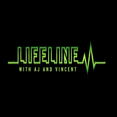 Lifeline with AJ and Vincent