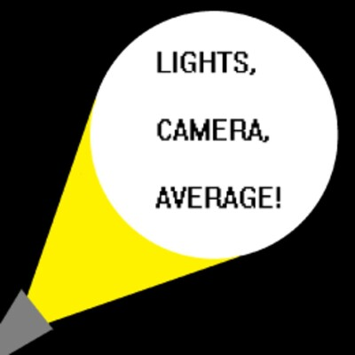 Lights, Camera, Average!