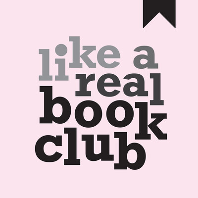 Like A Real Book Club's Podcast