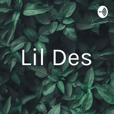 Lil Des