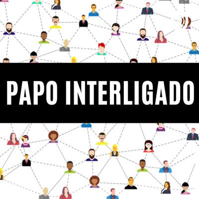 PAPO INTERLIGADO
