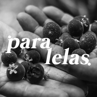 Paralelas - O Podcast da Bento Leão