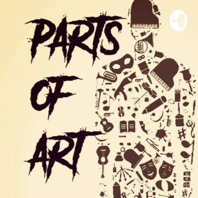 Parts of Art with Mic & Braden
