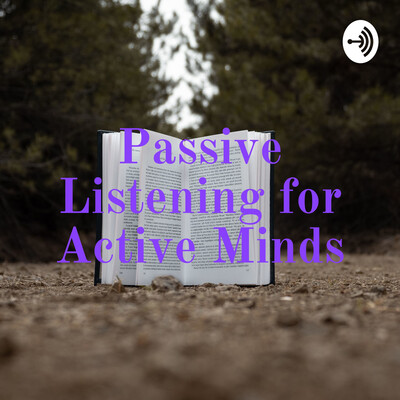 Passive Listening for Active Minds
