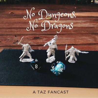 No Dungeons, No Dragons