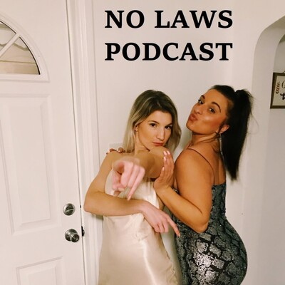 No Laws Podcast