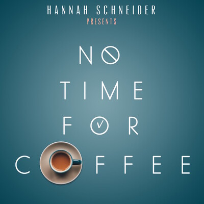 No Time For Coffee
