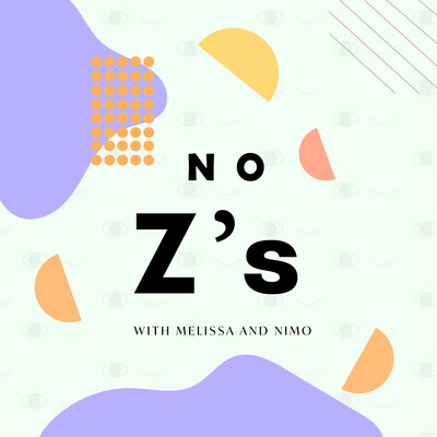 No Z's