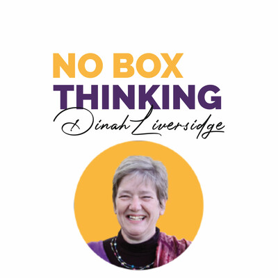 No-box-thinking with Dinah Liversidge