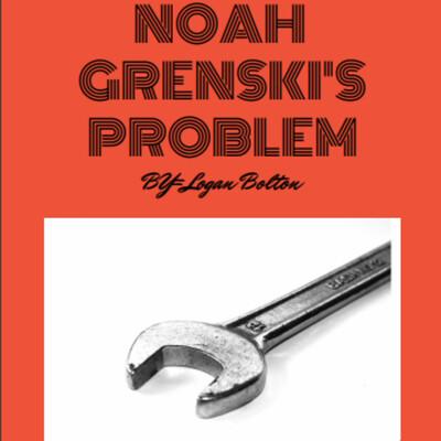 Noah Grenski's Problem