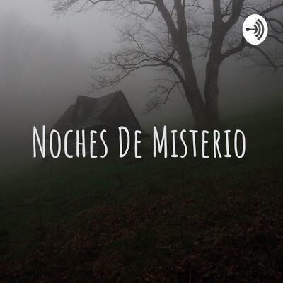 Noches De Misterio