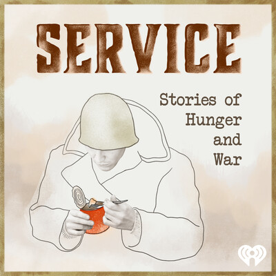 Service: Stories of Hunger and War