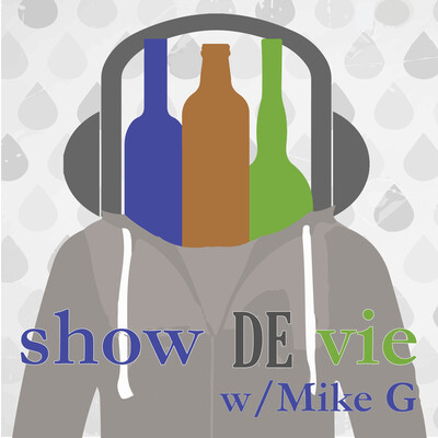 Show de Vie Podcast w/Mike G