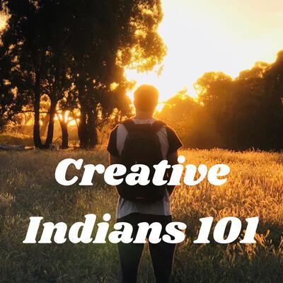 Creative Indians 101