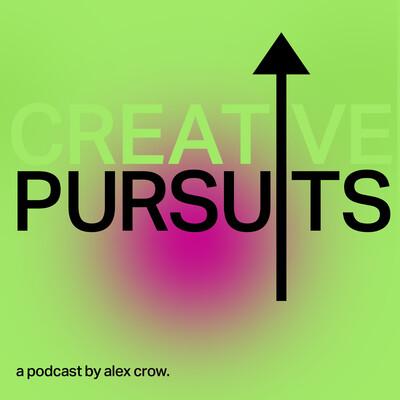 Creative Pursuits Podcast