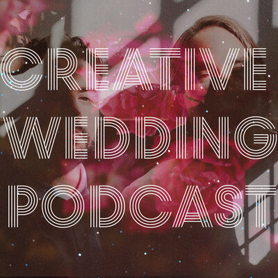 Creative Wedding Photography Podcast