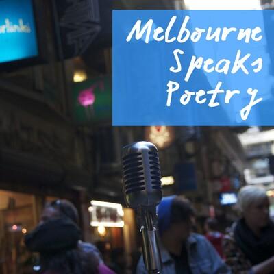 Melbourne Speaks Poetry