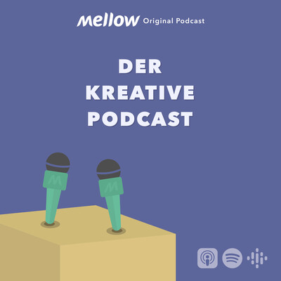 Mellow - Der Kreative Podcast