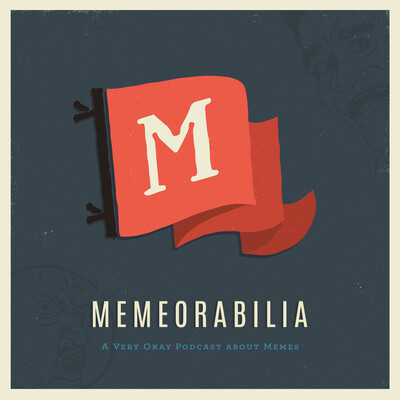 Memeorabilia