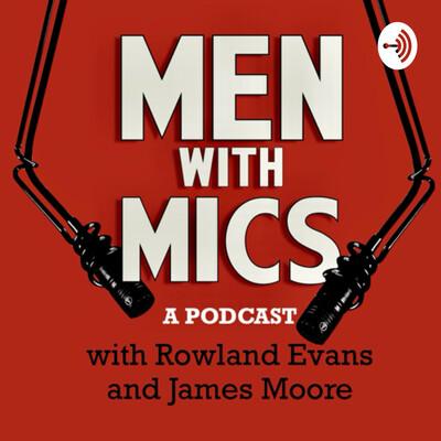 Men with Mics