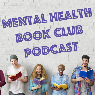 Mental Health Book Club Podcast