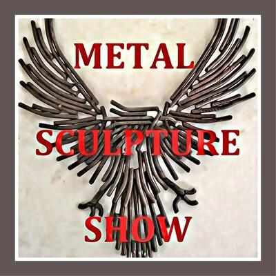 Metal Sculpture Show