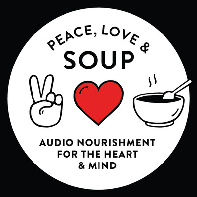 Peace, Love & Soup