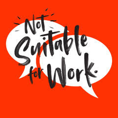 Not Suitable for Work Podcast