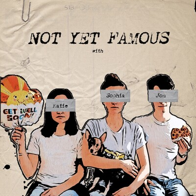 Not Yet Famous
