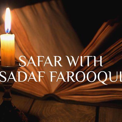 Safar With Sadaf Farooqui