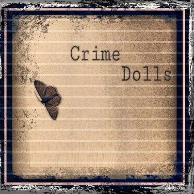 Crime Dolls Podcast