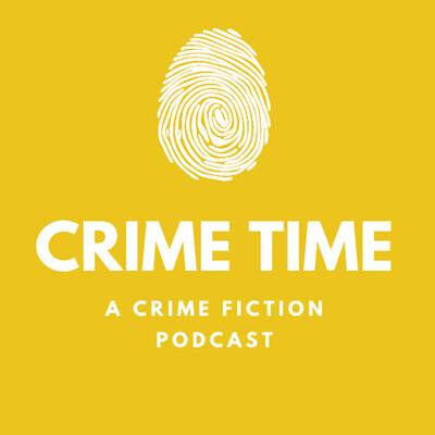 Crime Time   A Crime Fiction Podcast