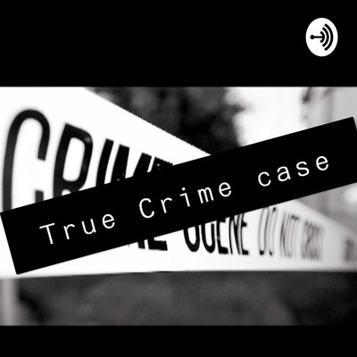 CRIME TRUE CASE