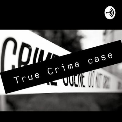 CRIME TRUE CASE