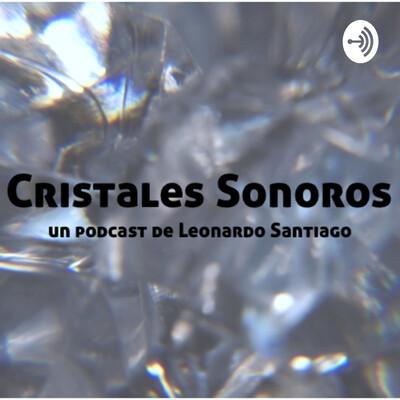 Cristales Sonoros