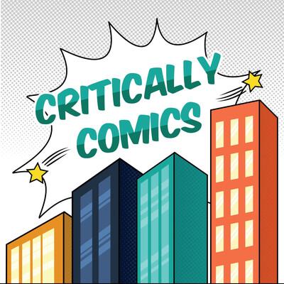 Critically Comics