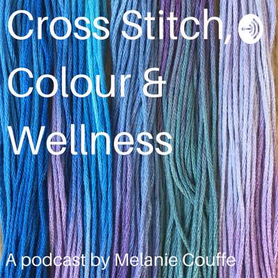 Cross Stitch, Colour and Wellness