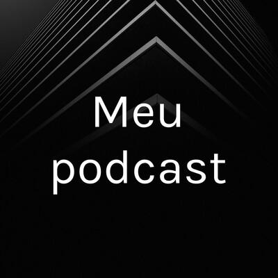 Meu podcast