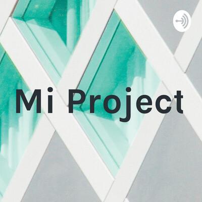 Mi Project