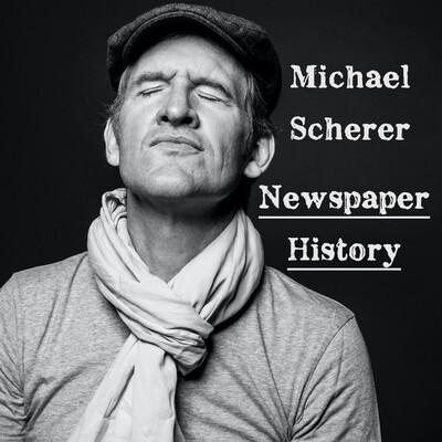 Michael Scherer Newspaper History