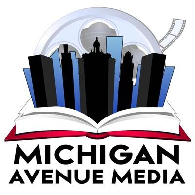 Michigan Avenue Media Podcast
