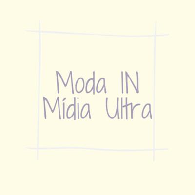 Midia In Moda Ultra