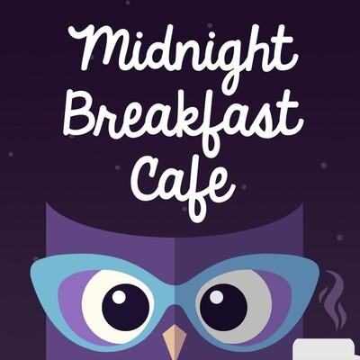 Midnight Breakfast Cafe