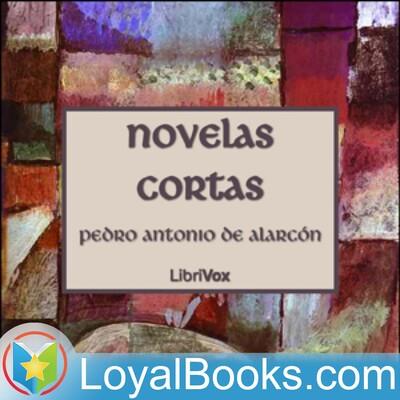 Novelas Cortas by Pedro Antonio de Alarcón