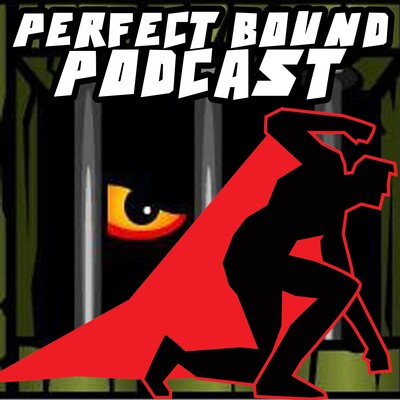 Perfect Bound Comic Book Podcast