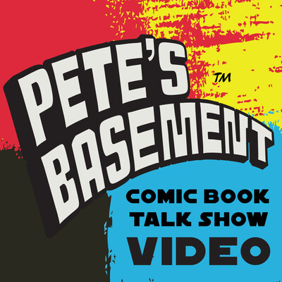 Pete's Basement Comic Book Video Show