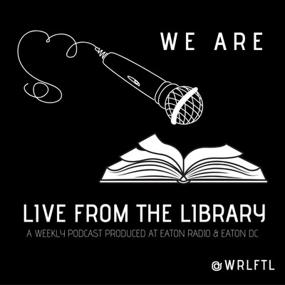 Live From The Library Podcast