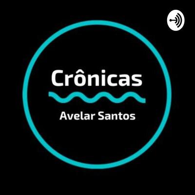 Crônicas - Avelar Santos